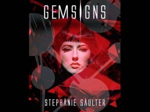 "Stephanie Saulter's new novel, ""Gemsigns."""