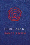 """Sanctificum"" by Chris Abani."