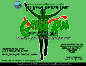 "Do join and support the inaugural ""Green Run"" in aid of the Caribbean Coastal Area Management Foundation's great work in the Portland Bight Protected Area."