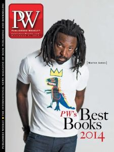 "Jamaican writer Marlon James on the front page of ""Publisher's Weekly."""