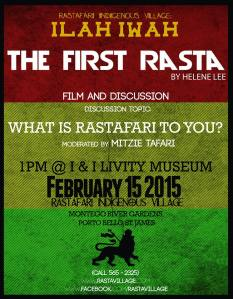 """The First Rasta"" film and discussion at I&I Livity Museum, Montego River Gardens, Porto Bello, St. James. (1 pm)"
