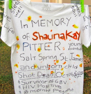 My T shirt commemorating the life of Shauna-Kay Pitter. (My photo)