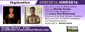 Are you on Twitter? I will be moderating a chat with two Latoya West-Blackwood and Michelle Gordon on Tuesday evening - International Women's Day, March 8. Do join us! @kgnbookfest @petchary
