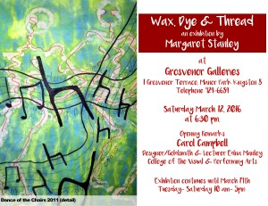 I would like to see artists like Margaret Stanley (who also teaches textile art) get the recognition they deserve. Go see her exhibit!