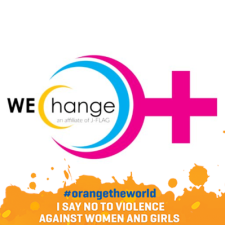 "WE-Change is continuing the dialogue and seeking solutions beyond the ""Orange The World"" 16 Days of Activism Against Violence Against Women."