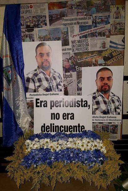 """""""He was a journalist, not a criminal"""": a memorial to Angel Gahona of Nicaragua, who was shot and killed on April 21. (Photo: Noticiero El Meridiano/Facebook)"""
